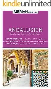 MERIAN momente Reiseführer Andalusien: MERIAN momente