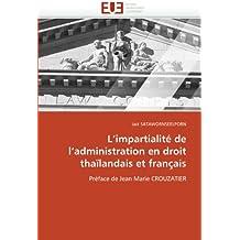 L impartialité de l administration en droit thaïlandais et français