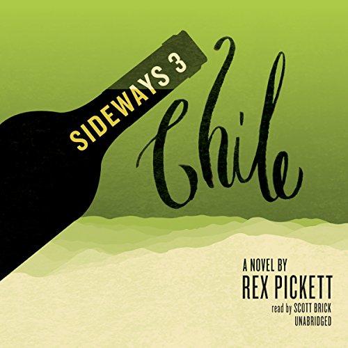 Sideways 3 Chile  Audiolibri