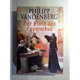 Der Fluch des Kopernikus : Roman