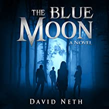 The Blue Moon: Under the Moon, Book 5