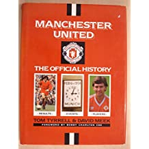 Manchester United: The Official History