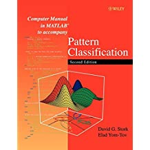 { COMPUTER MANUAL IN MATLAB TO ACCOMPANY PATTERN CLASSIFICATION } By Stork, David G ( Author ) [ Apr - 2004 ] [ Paperback ]