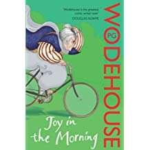 Joy in the Morning: (Jeeves & Wooster)