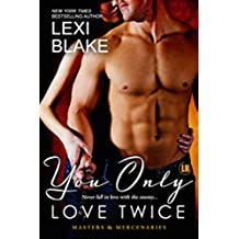 You Only Love Twice (Masters and Mercenaries Book 8) (English Edition)