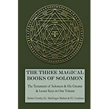 The Three Magical Books of Solomon (English Edition)