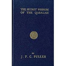Secret Wisdom of the Qabalah