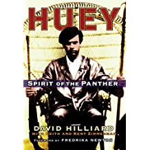 Huey: Spirit of the Panther by David Hilliard (2006-10-26)