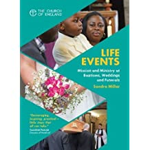 Life Events: Mission and ministry at baptisms, weddings and funerals