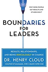 Boundaries for Leaders: Take Charge of Your Business, Your Team, and Your Life Hardcover