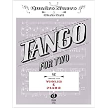 Tango For Two 12 Tangos For Violin & Piano