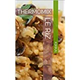 LE RIZ: THERMOMIX (French Edition)