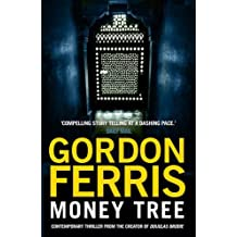 Money Tree by Gordon Ferris (2014-07-30)