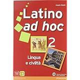 Latino ad hoc. Con espansione online. Per le Scuole superiori: 2