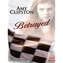 Betrayed (Thorndike Clean Reads) by Amy Clipston (2010-09-15)