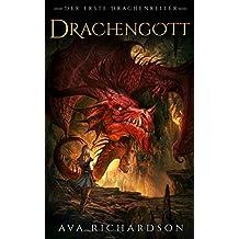 Drachengott (Der Erste Drachenreiter 1)