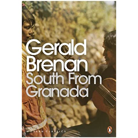 South From Granada (Penguin Modern Classics)