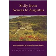 Sicily from Aeneas to Augustus: New Approaches in Archaeology and History (New Perspectives on the Ancient World EUP) (2000-12-19)