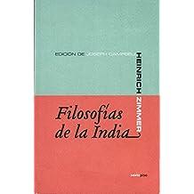 Filosofias De La India 2ヲed (Ensayo Sexto Piso)