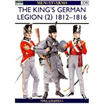 The King's German Legion (2): 1812-16 (Men-at-Arms)