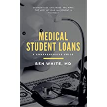 Medical Student Loans: A Comprehensive Guide (English Edition)