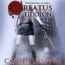 Creatus Eidolon: Creatus Series 3