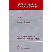 Meta-Level Control for Deductive Database Systems (Lecture Notes in Computer Science) by Helmut Schmidt (2008-06-13)