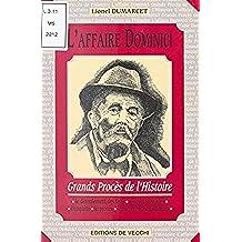 L'Affaire Dominici (Grands procès de l'histoire) (French Edition)
