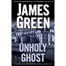 Unholy Ghost (The Road to Redemption Series Book 5)