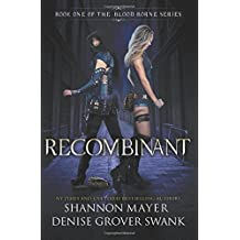 Recombinant: Volume 1 (The Blood Borne Series) by Shannon Mayer (2015-10-27)