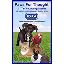 Paws For Thought: 27 Tail Thumping Stories.