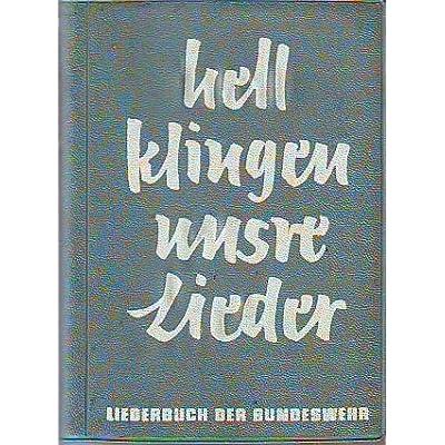 Download Liederbuch Der Bundeswehr Hell Klingen Unsere Lieder Pdf