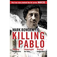 Killing Pablo: The True Story Behind the Hit Series \'Narcos\'