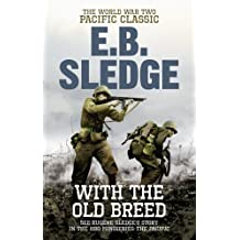 With the Old Breed: The World War Two Pacific Classic