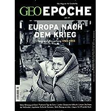 GEO Epoche / GEO Epoche 77/2016 - Europa nach dem Krieg