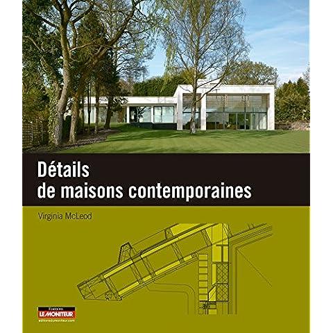 Détails de maisons contemporaines (Plans, coupes et élévations)