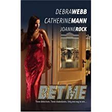 Bet Me: The Ace\The Joker\The Wildcard by Debra Webb (2007-08-07)