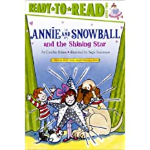 Annie and Snowball and the Shining Star (English Edition)