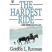 The Hardest Ride (English Edition)