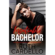 Insatiable Bachelor (Bachelor Tower Series, Book 1)