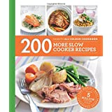 200 More Slow Cooker Recipes (Hamlyn All Colour Cookbook)