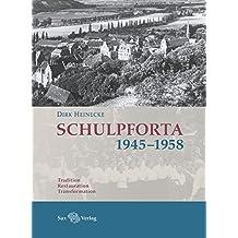 Schulpforta 1945–1958: Tradition, Restauration, Transformation