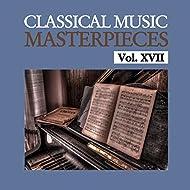 Classical Music Masterpieces, Vol. XVII