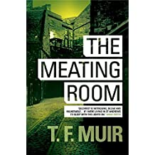 The Meating Room (DCI Andy Gilchrist) by Frank Muir (2014-09-18)