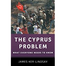 The Cyprus Problem: What Everyone Needs to Know