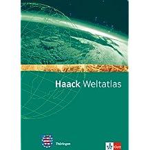 Haack Weltatlas für die Sekundarstufe I / Ausgabe für Thüringen
