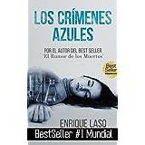 Los Crímenes Azules: Uno de los mayores éxitos de los últimos años (Ethan Bush nº 1) (Spanish Edition)