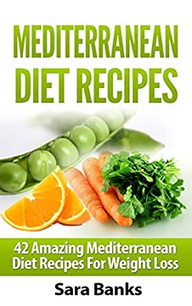 Download Free Cookbook With Weekly Mediterranean Diet Meal Plan