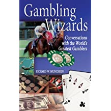 Gambling Wizards: Conversations with the World's Greatest Gamblers (English Edition)