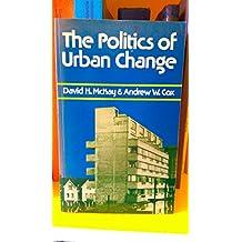 The Politics of Urban Change